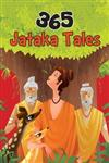 365 Jataka Tales and Other Stories 1st Edition,818710757X,9788187107576
