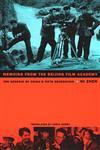 Memoirs from the Beijing Film Academy The Genesis of China's Fifth Generation,0822329565,9780822329565