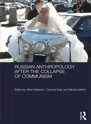 Russian Cultural Anthropology after the Collapse of Communism,041569504X,9780415695046