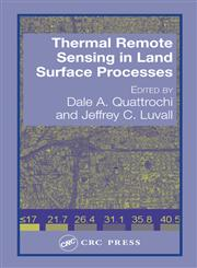 Thermal Remote Sensing in Land Surface Processes 1st Edition,0415302242,9780415302241