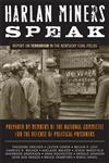 Harlan Miners Speak Report on Terrorism in the Kentucky Coal Fields,0813191874,9780813191874