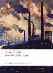An Inquiry into the Nature and Causes of the Wealth of Nations A Selected Edition,0199535922,9780199535927