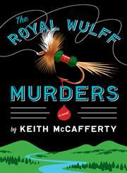 The Royal Wulff Murders A Novel,0670023264,9780670023264