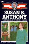 Susan B. Anthony Champion of Women's Rights,0020418000,9780020418009