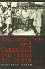 Nationalism and Communal Politics in India, 1885-1930,8173040729,9788173040726