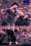 Recreative Minds,0198238088,9780198238089