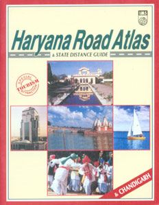 Haryana Road Atlas & State Distance Guide [Special Toursim Attraction : & Chandigarh],8187460954,9788187460954