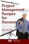 Project Management Recipes for Success,1420078240,9781420078244