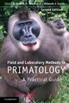 Field and Laboratory Methods in Primatology A Practical Guide,0521194091,9780521194099