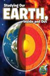 Studying Our Earth, Inside and Out,1618100912,9781618100917