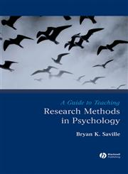 Guide to Teaching Research Methods in Psychology,1405154802,9781405154802