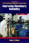 Practical Machinery Management for Process Plants Volume 1: Improving Machinery Reliability 3rd Edition,0884156613,9780884156611