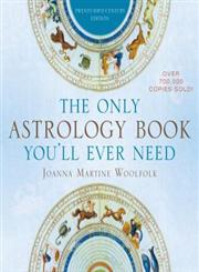 The Only Astrology Book You'll Ever Need Now with an Interactive PC- and Mac-Compatible CD 21st Century Edition,1589796535,9781589796539