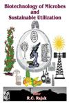Biotechnology of Microbes and Sustainable Utilization 1st Edition,8172333145,9788172333140