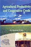 Agricultural Productivity and Cooperative Credit,8188658715,9788188658718