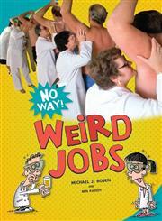 Weird Jobs,0761389830,9780761389835