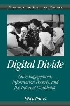 Digital Divide Civic Engagement, Information Poverty, and the Internet Worldwide,0521002230,9780521002233