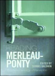 Reading Merleau-Ponty: On the Phenomenology of Perception,0415399947,9780415399944