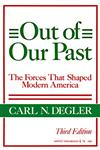 Out of Our Past The Forces That Shaped Modern America 3rd Edition,0061319856,9780061319853