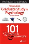 Preparing for Graduate Study in Psychology 101 Questions and Answers 2nd Edition,1405140526,9781405140522