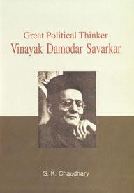 Great Political Thinker Vinayak Damodar Savarkar,8184111002,9788184111002
