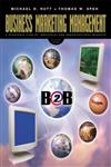 Business Marketing Management A Strategic View of Industrial and Organizational Markets 7th Edition,0030291798,9780030291791