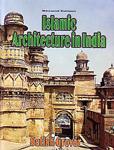 Islamic Architecture in India,8123907834,9788123907833