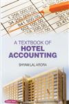 A Textbook of Hotel Accounting 1st Edition,817884821X,9788178848211