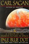 Pale Blue Dot A Vision of the Human Future in Space 1st Edition,0345376595,9780345376596