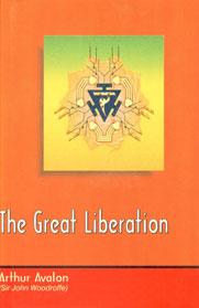 The Great Liberation=Mahanirvana Tantra 1st Edition, Reprint,8188808174,9788188808174