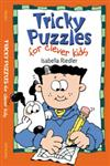 Tricky Puzzles for Clever Kids,0806967536,9780806967530