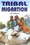 Tribal Migration 1st Edition,8188836788,9788188836789