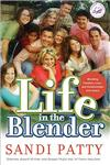 Life in the Blender: Blending Families, Lives and Relationships with Grace,0785297359,9780785297352
