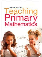 Teaching Primary Mathematics,1446271501,9781446271506