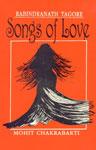 Rabindranath Tagore Songs of Love,8171563945,9788171563944