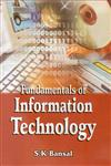Fundamentals of Information Technology 1st Edition,8176483540,9788176483544