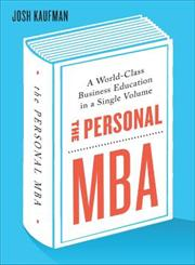 The Personal MBA A World-Class Business Education in a Single Volume,0670919519,9780670919512