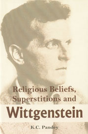 Religious Beliefs, Superstitions and Wittgenstein 1st Published,9380009216,9789380009216
