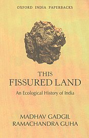 This Fissured Land An Ecological History of India Oxford India Paperbacks, 12th Impression,0195633415,9780195633412