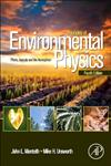 Principles of Environmental Physics Plants, Animals, and the Atmosphere,0123869102,9780123869104