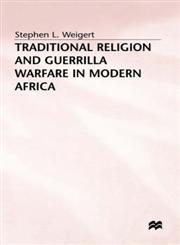 Traditional Religion and Guerrilla Warfare,0333637984,9780333637982