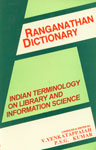 Ranganathan Dictionary Indian Terminology on Library and Information Science 1st Edition,8170187672,9788170187677