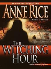 The Witching Hour,0345384466,9780345384461