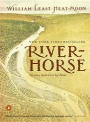 River-Horse The Logbook of a Boat Across America,0140298606,9780140298604