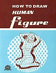 How to Draw Human Figure 4th Thoroughly Revised & Enlarged Edition,8190000314,9788190000314
