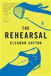 The Rehearsal A Novel,0316074322,9780316074322