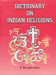 Dictionary on Indian Religions 2 Vols. 1st Edition,8178540223,9788178540221