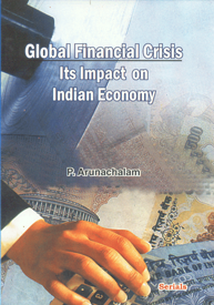Global Financial Crisis Its Impact on Indian Economy,818387309X,9788183873093