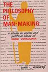 The Philosophy of Man-Making A Study in Social and Political Ideas of Swami Vivekananda,8173811997,9788173811999