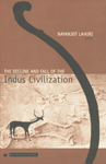 The Decline and Fall of the Indus Civilization 5th Impression,8178240327,9788178240329